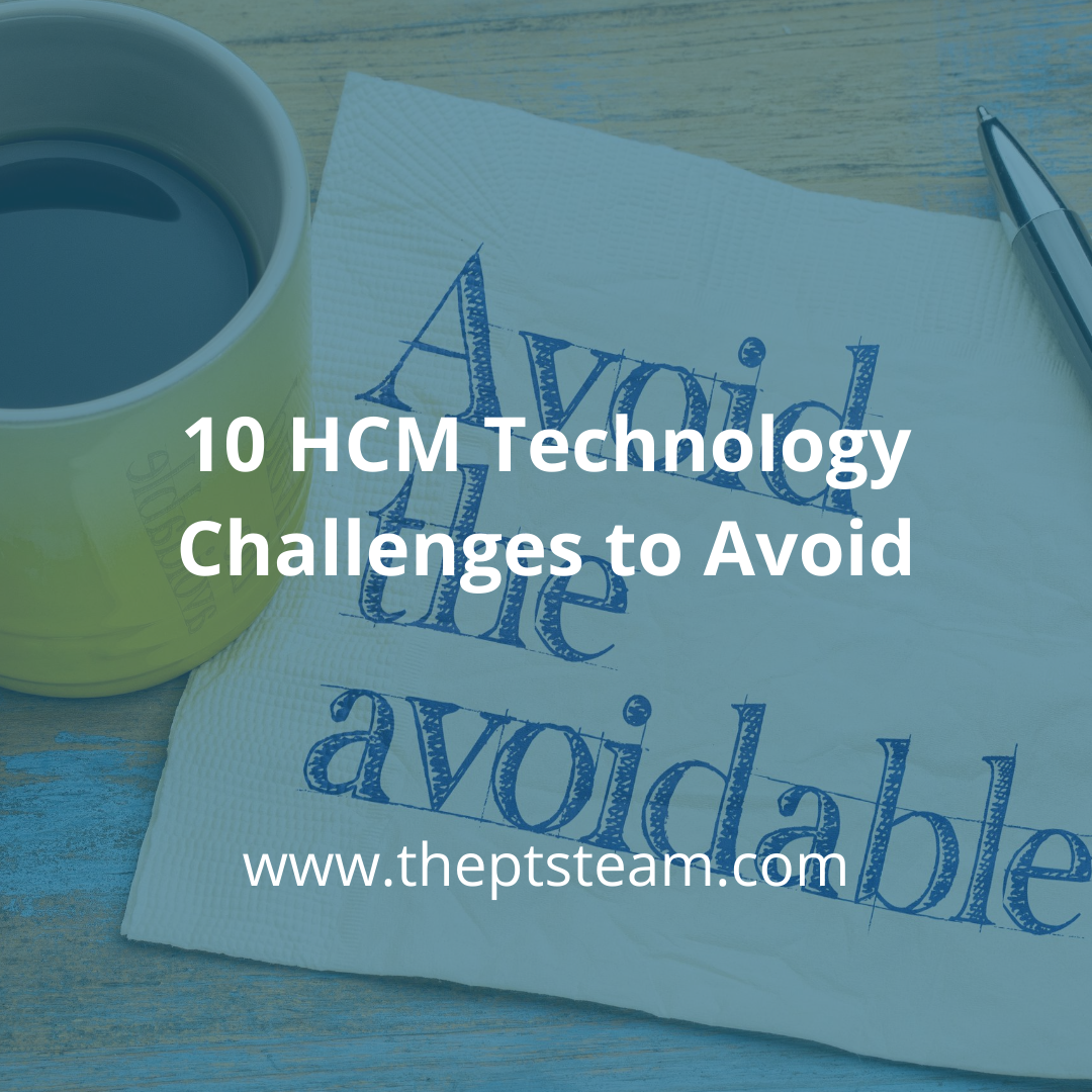 10 HCM Technology Challenges to Avoid