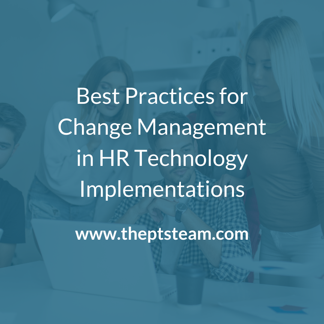 Best Practices for Change Management in HR Technology Implementations