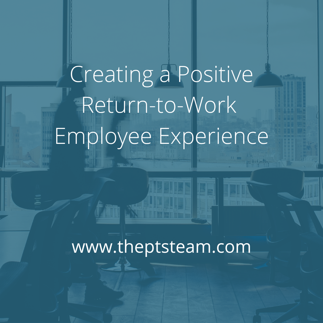 Creating a Positive Return-to-Work Employee Experience