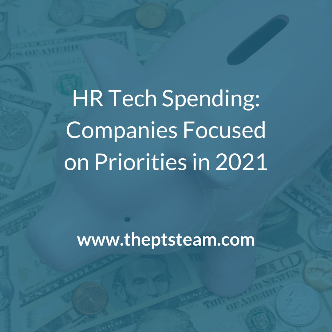 HR Tech Spending: Companies Focused on Priorities in 2021