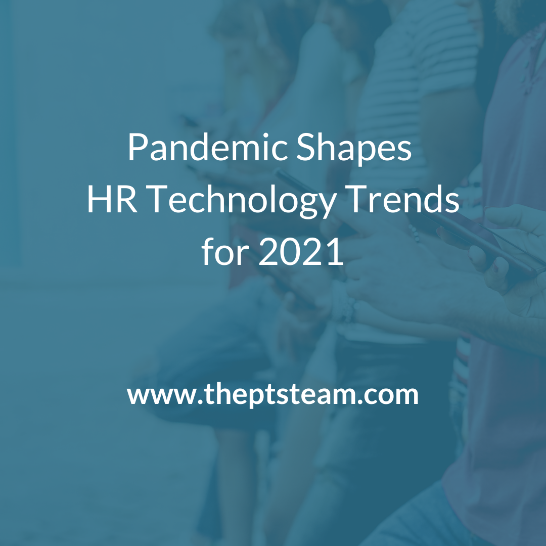 Pandemic Shapes HR Technology Trends for 2021